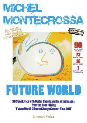 Future World Songlyrics Book