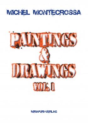 Paintings & Drawings Vol 1