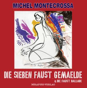 Die sieben Faust Gemälde & Die Faust Ballade